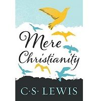 Mere Christianity by C. S. Lewis PDF