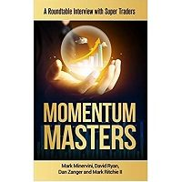 Momentum Masters by Mark Minervini PDF Download