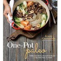 One-Pot Paleo by Jenny Castaneda PDF