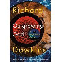Outgrowing God by Dawkins Richard PDF