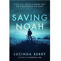 Saving Noah by Lucinda Berry Download