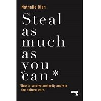 Steal As Much As You Can by Nathalie Olah PDF