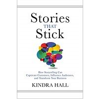 Stories That Stick by Kindra Hall PDF Download