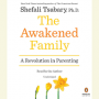 The Awakened Family by Shefali Tsabary PDF Download