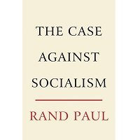 The Case Against Socialism by Rand Paul PDF