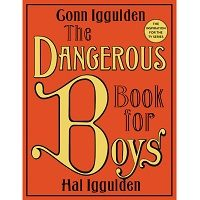 The Dangerous Book for Boys by Conn Iggulden PDF