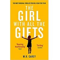 The Girl With All the Gifts by M. R. Carey PDF