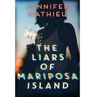 The Liars of Mariposa Island by Jennifer Mathieu PDF