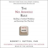 The No Asshole Rule by Sutton Robert PDF Download