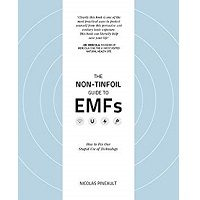 The Non-Tinfoil Guide to EMFs by Nicolas Pineaul PDF