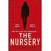 The Nursery by Asia Mackay PDF