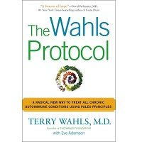 The Wahls Protocol by Dr. Terry Wahls PDF
