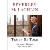 Truth Be Told by Beverley McLachlin PDF