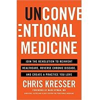 Unconventional Medicine by Chris Kresser PDF