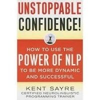 Unstoppable_Confidence_by_Sayre_Kent_PDF_Download