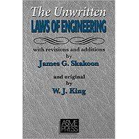 Unwritten Laws of Engineering by W. J. King PDF