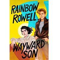 Wayward Son by Rainbow Rowell PDF