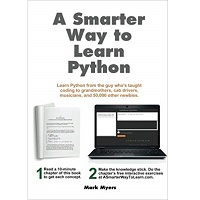 A Smarter Way to Learn Python by Mark Myers PDF