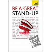 Be a Great Stand-up by Logan Murray PDF