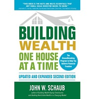 Building Wealth One House at a Time by John Schaub PDF