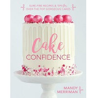 Cake Confidence by Mandy Merriman PDF