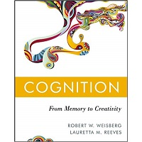 Cognition by Robert W. Weisberg PDF