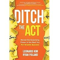 Ditch the Act by Leonard Kim PDF