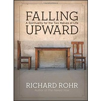 Falling Upward by Richard Rohr PDF