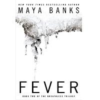 Fever by Maya Banks PDF