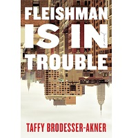 Fleishman Is in Trouble by Taffy Brodesser-Akner PDF
