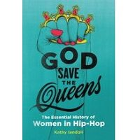God Save the Queens by Kathy Iandoli PDF