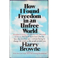 How I Found Freedom in an Unfree World by Harry Browne PDF Download