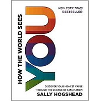 How the World Sees You by Sally Hogshead PDF