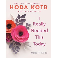 I Really Needed This Today: Words to Live By by Hoda Kotb PDF