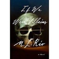 If We Were Villains by M. L. Rio PDF Download