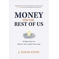 Money for the Rest of Us by J. David Stein PDF