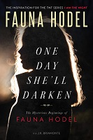 One Day She'll Darken by Fauna Hodel PDF