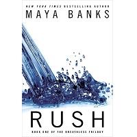 Rush by Maya Banks PDF