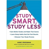 Study Smart, Study Less by Anne Crossman PDF