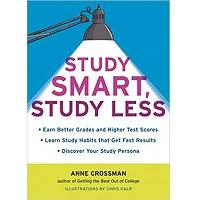Study Smart, Study Less by Anne Crossman PDF
