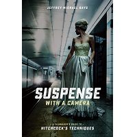 Suspense with a Camera by Jeffrey Michael PDF