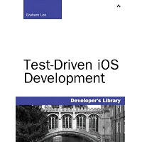 Test-Driven iOS Development by Graham Lee PDF