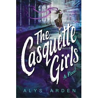 The Casquette Girls by Alys Arden PDF