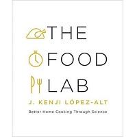 The Food Lab by J. Kenji Lopez-Alt PDF