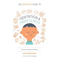 The Headspace Guide to Meditation and Mindfulness by Andy Puddicombe PDF