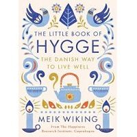 The Little Book of Hygge by Meik Wiking PDF