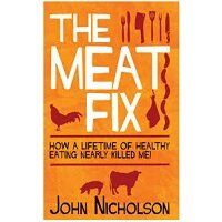 The Meat Fix by John Nicholson PDF Download