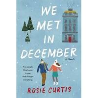 We Met in December by Rosie Curtis PDF