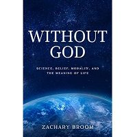 Without God by Zachary Broom PDF