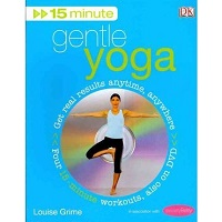 15 Minute Gentle Yoga by Louise Grime PDF